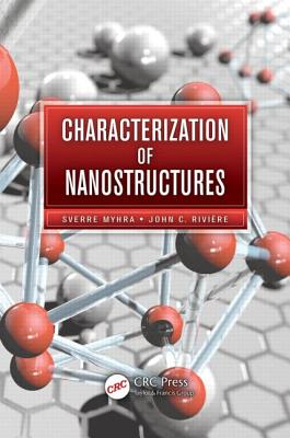 Characterization of Nanostructures By Myhra, Sverre/ Riviere, John C.