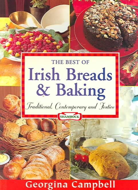 The Best Of Irish Breads & Baking By Campbell, Georgina